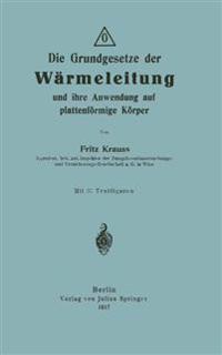 Die Grundgesetze Der W rmeleitung Und Ihre Anwendung Auf Plattenf rmige K rper