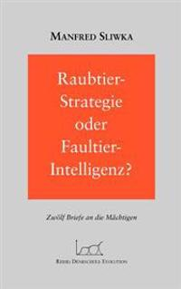 Raubtier - Strategie Oder Faultier-Intellgenz ?