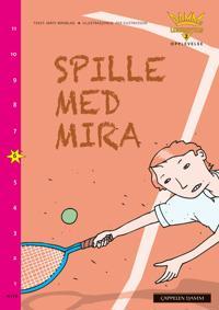 Spille med Mira