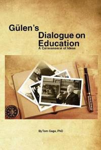 Gülen's Dialogue on Education