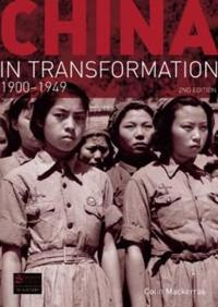 China in Transformation 1900-1949