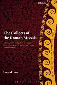 Collects of the Roman Missals: A Comparative Study of the Sundays in Proper Seasons Before and After the Second Vatican Council