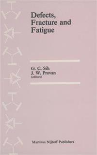 Defects, Fracture and Fatigue