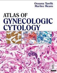 Atlas of Gynecologic Cytology