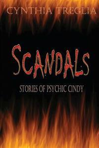 Scandals: Stories of Psychic Cindy