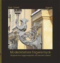 Modernitetens fingeravtryck : gjutjärnet som byggnadstekniskt och dekorativt material