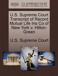 U.S. Supreme Court Transcript of Record Mutual Life Ins Co of New York V. Hilton-Green