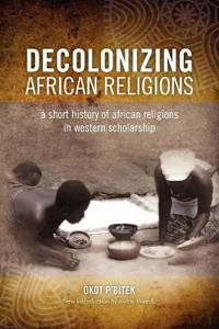 Decolonizing African Religion
