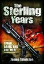 Sterling Years: Small-Arms and the Men
