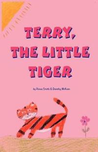 Terry, the Little Tiger