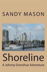 Shoreline: A Johnny Donohue Adventure