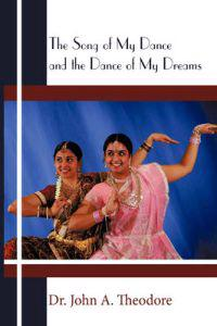 The Song of My Dance and the Dance of My Dreams