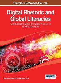 Digital Rhetoric and Global Literacies