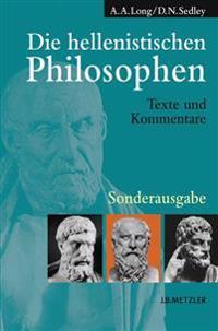 Die Hellenistischen Philosophen: Texte Und Kommentare