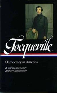 Alexis De Tocqueville: Democracy in America