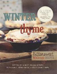 Winter Thyme: Bittersweet Walnut Grove