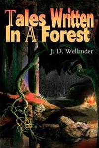 Tales Written in a Forest