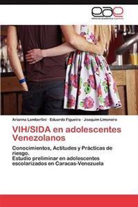Vih/Sida En Adolescentes Venezolanos