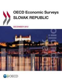 Oecd Economic Surveys: Slovak Republic 2012