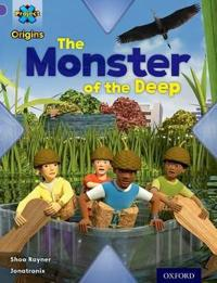 Project x origins: purple book band, oxford level 8: habitat: the monster o