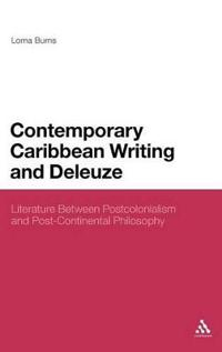Contemporary Caribbean Writing and Deleuze