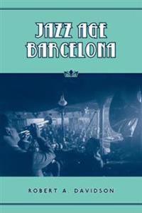 Jazz Age Barcelona