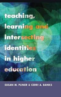 Teaching, Learning and Intersecting Identites in Higher Education