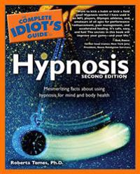 Complete Idiot's Guide to Hypnosis