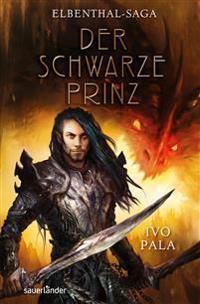 Elbenthal-Saga 02 -  Der schwarze Prinz