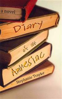 Diary of an Amnesiac