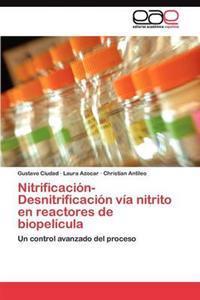 Nitrificacion-Desnitrificacion Via Nitrito En Reactores de Biopelicula