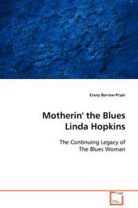 Motherin' the Blues Linda Hopkins