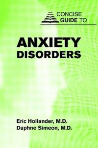 Concise Guide to Anxiety Disorders