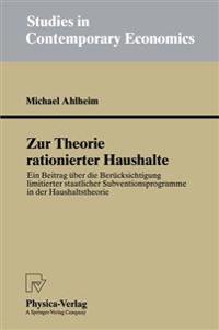 Zur Theorie Rationierter Haushalte