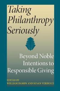 Taking Philanthropy Seriously