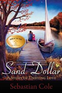 Sand Dollar: A Story of Undying Love