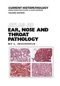 Atlas of Ear, Nose and Throat Pathology