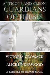 Antigone and Creon: Guardians of Thebes