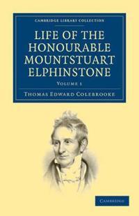 Life of the Honourable Mountstuart Elphinstone