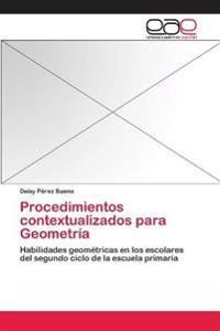 Procedimientos Contextualizados Para Geometria