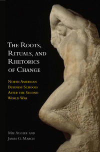 The Roots, Rituals, and Rhetorics of Change
