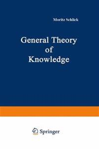 General Theory of Knowledge
