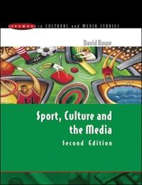 Sport, Culture And the Media