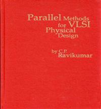 Parallel Methods for Vlsi Layout Design