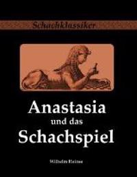 Anastasia und das Schachspiel