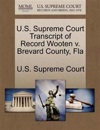 U.S. Supreme Court Transcript of Record Wooten V. Brevard County, Fla