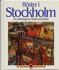 Röster i Stockholm : en antologi