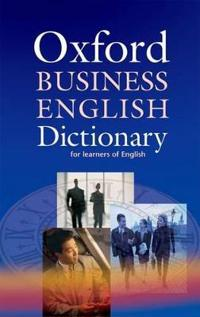 Oxford Business English Dictionary: For Learners of English