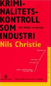 Kriminalitetskontroll som industri