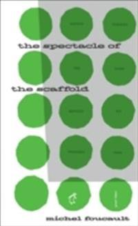 The Spectacle of the Scaffold